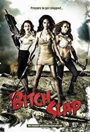 Bitch Slap สวย แสบ แน่ เดี๋ยวแม่ตบ! 2009