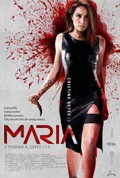 Maria (2019) มาเรีย ผู้หญิงทวงแค้น