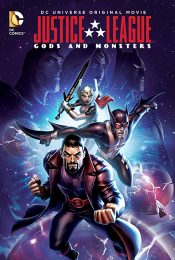 Justice League Gods and Monsters (2015) จัสติซ ลีก ศึกเทพเจ้ากับอสูร