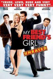 My Best Friend's Girl (2008) แอ้ม ด่วนป่วนเพื่อนซี้