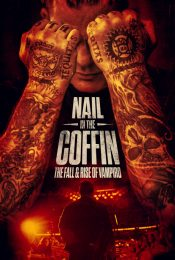 NAIL IN THE COFFIN THE FALL AND RISE OF VAMPIRO (2019) ซับไทย
