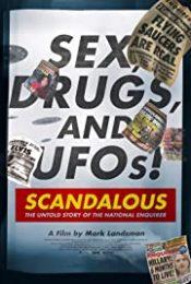 Scandalous The True Story Of The National Enquirer (2019) เบื้องหลังข่าวฉาว: เปิดความจริงเนชันแนลเอ็นไควเรอร์