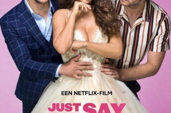JUST SAY YES (2021)