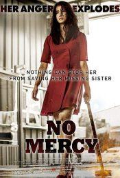 No Mercy (2019) ไม่มีความเมตตา