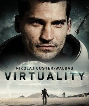 Virtuality (2009) จำลองสะพรึง