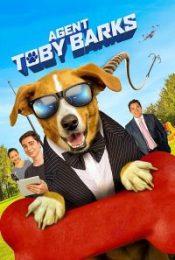 AGENT TOBY BARKS SPY DOG (2020) สปายด็อก คุณหมายอดสายลับ