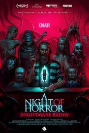 Nightmare Radio (2019) เรื่องหลอนฟังก่อนนอน