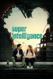 SUPERINTELLIGENCE (2020) สื่อรัก ปัญญาประดิษฐ์