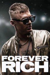 Forever Rich (2021) ฟอร์เอเวอร์ ริช